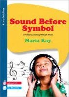 Kay, Maria - Sound Before Symbol - 9781446252475 - V9781446252475