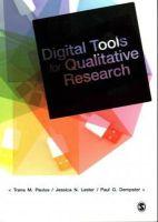 Paulus, Trena; Lester, Jessica Nina; Dempster, Paul - Digital Tools for Qualitative Research - 9781446256077 - V9781446256077