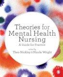 - Theories for Mental Health Nursing - 9781446257401 - V9781446257401
