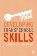 Denicolo, Pam; Reeves, Julie - Developing Transferable Skills - 9781446260340 - V9781446260340