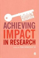 Denicolo, Pam - Achieving Impact in Research - 9781446267059 - V9781446267059