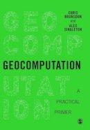 Brunsdon, Chris - Geocomputation: A Practical Primer - 9781446272930 - V9781446272930