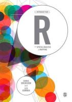 Brunsdon, Chris, Comber, Lex - An Introduction to R for Spatial Analysis and Mapping - 9781446272954 - V9781446272954