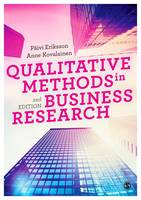 Eriksson, Paivi, Kovalainen, Anne - Qualitative Methods in Business Research (Introducing Qualitative Methods series) - 9781446273395 - V9781446273395