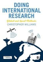 Williams, Christopher - Doing International Research: Global and Local Methods - 9781446273494 - V9781446273494