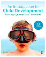 Keenan, Thomas, Evans, Subhadra, Crowley, Kevin - An Introduction to Child Development (SAGE Foundations of Psychology series) - 9781446274026 - V9781446274026