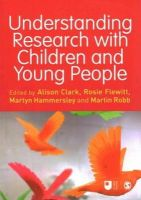 - Understanding Research with Children and Young People - 9781446274934 - V9781446274934