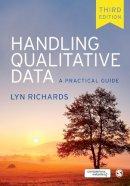 Richards, Lyn - Handling Qualitative Data: A Practical Guide - 9781446276068 - V9781446276068