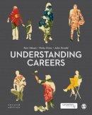 Inkson, Kerr, Dries, Nicky, Arnold, John - Understanding Careers - 9781446282922 - V9781446282922