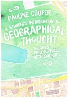Couper, Pauline - A Student's Introduction to Geographical Thought: Theories, Philosophies, Methodologies - 9781446282960 - V9781446282960