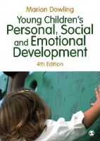 Dowling, Marion - Young Children's Personal, Social and Emotional Development - 9781446285893 - V9781446285893