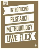 Flick, Uwe - Introducing Research Methodology: A Beginner's Guide to Doing a Research Project - 9781446294246 - V9781446294246