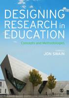 - Designing Research in Education: Concepts and Methodologies - 9781446294260 - V9781446294260