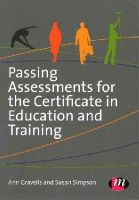 Gravells, Ann, Simpson, Susan - Passing Assessments for the Certificate in Education and Training - 9781446295939 - V9781446295939