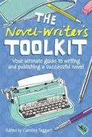 - Novel Writer's Toolkit: Your Ultimate Guide to Writing and Publishing a Successful Novel - 9781446300503 - KEX0276346