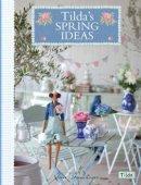 Finnanger, Tone - Tilda's Spring Ideas - 9781446302446 - V9781446302446