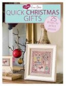 Cook, Sue; Crompton, Claire; Elliott, Joan; Philipps, Helen; Sanderson, Joanne - I Love Cross Stitch: Quick Christmas Gifts - 9781446303351 - V9781446303351