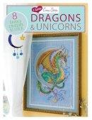 Various contributors - I Love Cross Stitch Dragons & Unicorns: 8 Fantasy Creatures to Stitch - 9781446303412 - V9781446303412