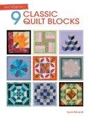 Edwards, Lynne - Quilt Essentials - 9 Classic Quilt Blocks - 9781446303498 - V9781446303498