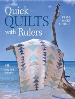 Lintott, Pam - Quick Quilts with Rulers: 18 Easy Quilt Patterns - 9781446304693 - V9781446304693