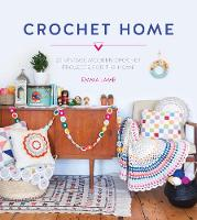 Lamb, Emma - Crochet Home: 20 Vintage Modern Projects for the Home - 9781446304853 - V9781446304853