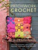 Salgarollo, Kristel - Patchwork Crochet: Crochet patterns for cushions, pillows, afghans and throws - 9781446305331 - V9781446305331