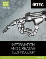 Allman, Eddie; Jarvis, Alan; Kaye, Allen; McGill, Richard; Richardson, Daniel; Soomary, Neela; Elson, Ben; Winser, Paul - BTEC First in Information & Creative Technology Student Book - 9781446901878 - V9781446901878