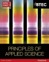 Musa, Ismail; Goodfellow, David; Hocking, Sue - BTEC First in Applied Science: Principles of Applied Science Student Book - 9781446902790 - V9781446902790