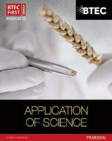 Musa, Ismail; Goodfellow, David; Hocking, Sue; Rhodes, Patricia - BTEC First in Applied Science: Application of Science Student Book - 9781446902806 - V9781446902806