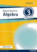 NA - Edexcel Award in Algebra Level 3 Workbook - 9781446903230 - V9781446903230