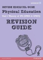 Simister, Jan - Revise Edexcel: GCSE Physical Education Revision Guide - 9781446903629 - V9781446903629