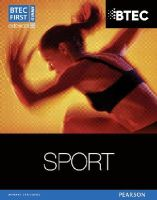 Adams, Mark, Gledhill, Adam, Phillippo, Pam - BTEC First Award Sport Student Book (BTEC First Sport) - 9781446905555 - V9781446905555