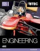 Clarke, Simon, Darbyshire, Alan, Goulden, Simon, Hallgarth, Christopher, Watkins, Neale - BTEC First Award Engineering Student Book (BTEC First Sport) - 9781446905630 - V9781446905630