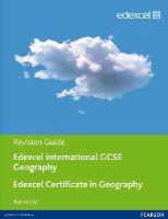 Bircher, Rob - Edexcel International GCSE/certificate Geography Revision Guide Print and Online Edition - 9781446905777 - V9781446905777