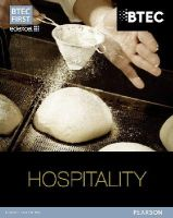 Holmes, Sue; Mead, Tracey; Jackson, Elaine; Morgan, Kathryn - BTEC First in Hospitality Student Book - 9781446906064 - V9781446906064