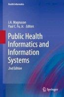 MAGNUSON - PUBLIC HEALTH INFORMATICS & INFORMATION - 9781447142362 - V9781447142362