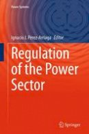 - Regulation of the Power Sector (Power Systems) - 9781447169130 - V9781447169130