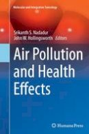 - Air Pollution and Health Effects (Molecular and Integrative Toxicology) - 9781447170921 - V9781447170921