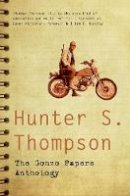 S. Thompson, Hunter - The Gonzo Papers Anthology - 9781447200529 - V9781447200529