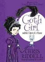 Riddell, Chris - Goth Girl and the Ghost of a Mouse - 9781447201748 - 9781447201748