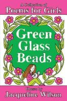 Jacqueline Wilson - Green Glass Beads - 9781447205142 - V9781447205142