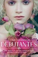 Harrison, Cora - Debutantes - 9781447205944 - KEX0261042