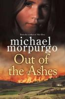 Morpurgo, Michael - Out of the Ashes - 9781447207337 - V9781447207337