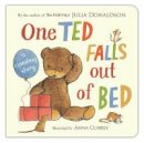 Julia Donaldson - One Ted Falls Out of Bed - 9781447209959 - V9781447209959