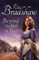Bradshaw, Rita - Beyond the Veil of Tears - 9781447217305 - KTG0005780