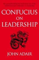 Adair, John - Confucius on Leadership - 9781447218807 - V9781447218807