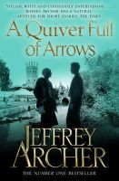 Archer, Jeffrey - Quiver Full of Arrows - 9781447221869 - KEX0292898