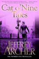 Archer, Jeffrey - Cat O' Nine Tales - 9781447221890 - KRA0010666