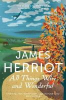 James Herriot - All Things Wise and Wonderful - 9781447226062 - V9781447226062