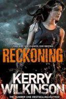 Wilkinson, Kerry - Reckoning (The Silver Blackthorn Trilogy Book 1) - 9781447235309 - V9781447235309